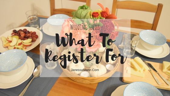What To Register For: What You Do and Don't Need - JanessaMann.Com